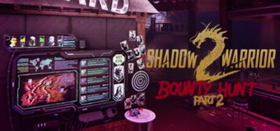 Shadow Warrior 2 - Bounty Hunt Part 2_Header